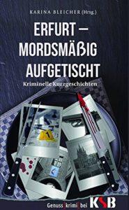 Erfurt Mordsmäßig Aufgetischt